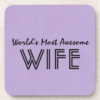 Lavender Worlds Most Awesome Wife Custom Gift Item Drink Coaster