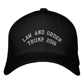 LAW AND ORDER TRUMP 2016 EMBROIDERED CAP