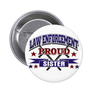 Law Enforcement Proud Sister Pin