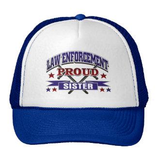 Law Enforcement Proud Sister Cap