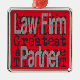 Law Firm Partner Extraordinaire Metal Ornament