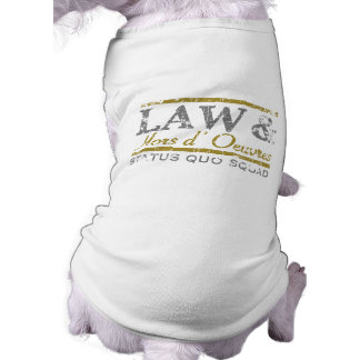 law-n-hors-LTT Sleeveless Dog Shirt