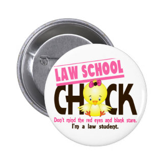 Law School Chick 2 6 Cm Round Badge