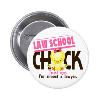 Law School Chick 3 6 Cm Round Badge