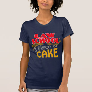 Law School - Piece of Cake Shirts