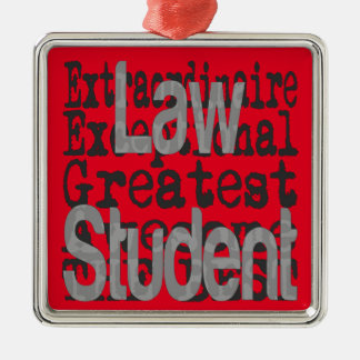 Law Student Extraordinaire Metal Ornament