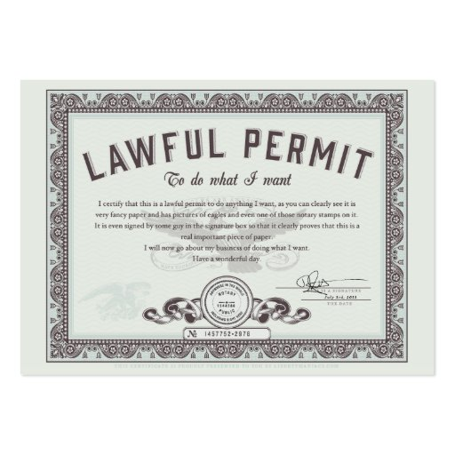 Lawful permit To Do What You Want Business Cards