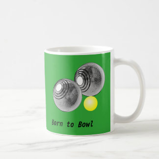 Lawn bowls, short mat bowls mug, born to bowl coffee mug