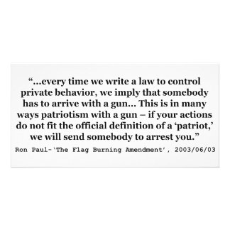 Laws That Control Private Behavior Quote Ron Paul Photo Greeting Card