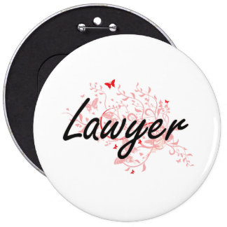 Lawyer Artistic Job Design with Butterflies 6 Cm Round Badge