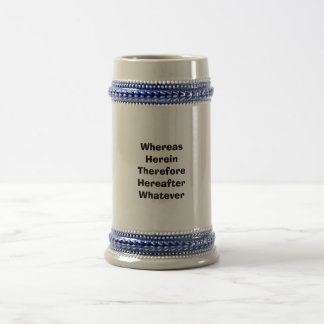 Lawyer Beer Stein: Whereas Herein... Beer Stein