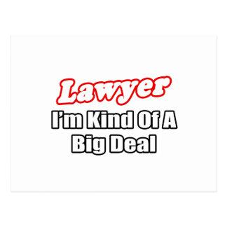 Lawyer...Big Deal Postcard