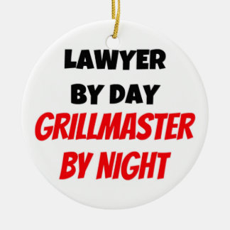 Lawyer by Day Grillmaster by Night Ceramic Ornament