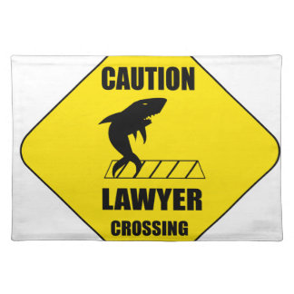 Lawyer Crossing with Shark Placemat