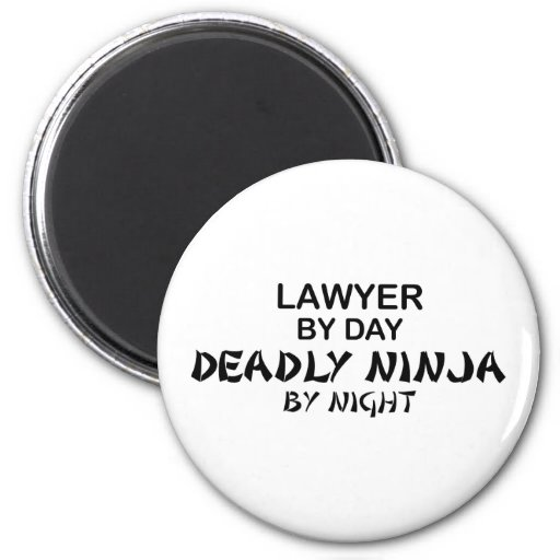 Lawyer Deadly Ninja by Night Fridge Magnet