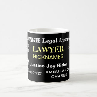 Lawyer Gift - Legal Nicknames - Funny Joke Coffee Mug
