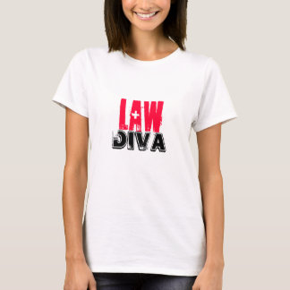 Lawyer~ Law Diva T-Shirt
