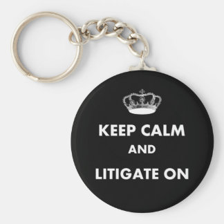 "Lawyer/Law Student Gifts ""Keep Calm Litigate..."" Basic Round Button Key Ring"