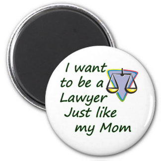 Lawyer like mom 6 cm round magnet
