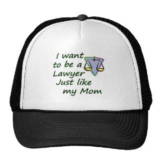 Lawyer like mom cap