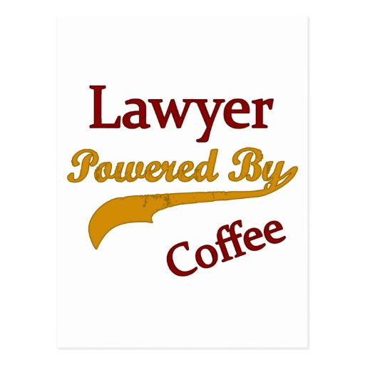 Lawyer Powered  By Coffee Postcards