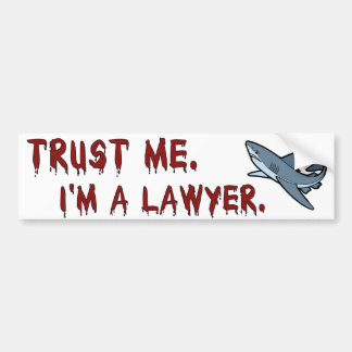 Lawyer Shark Trust Me Bumper Sticker