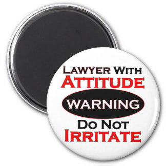 Lawyer With Attitude 6 Cm Round Magnet