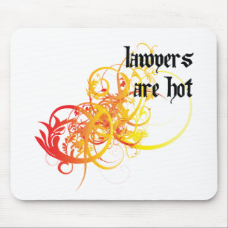 Lawyers Are Hot Mouse Pads