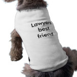 Lawyers best friend sleeveless dog shirt