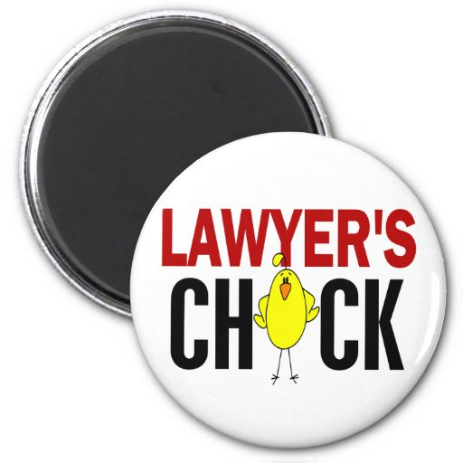 Lawyer's Chick Magnets