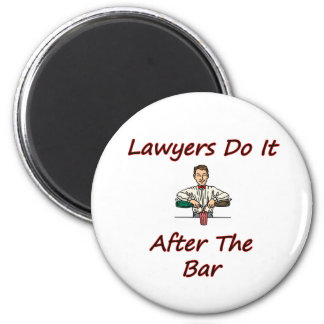 Lawyers Do It After The Bar 6 Cm Round Magnet