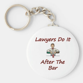 Lawyers Do It After The Bar Key Chain