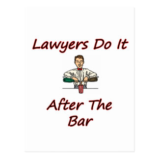 Lawyers Do It After The Bar Postcard