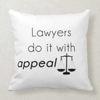 Lawyers do it with cushion