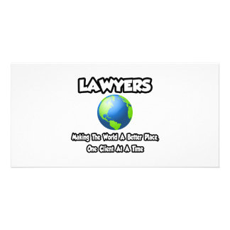 Lawyers...Making the World a Better Place Photo Card Template