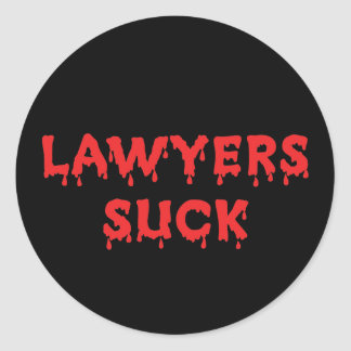 Lawyers Suck Classic Round Sticker