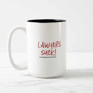 Lawyers Suck mug