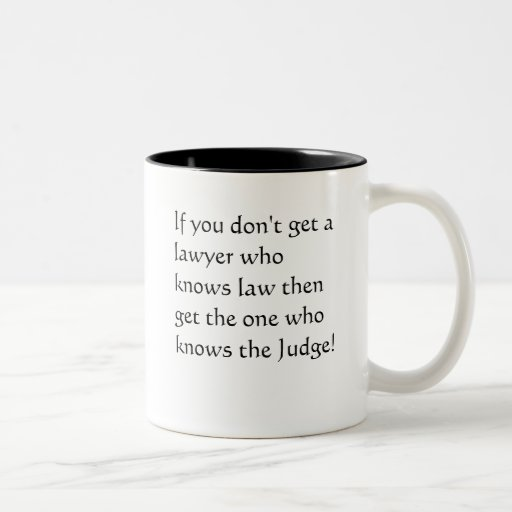 Lawyers who don't know the law mugs
