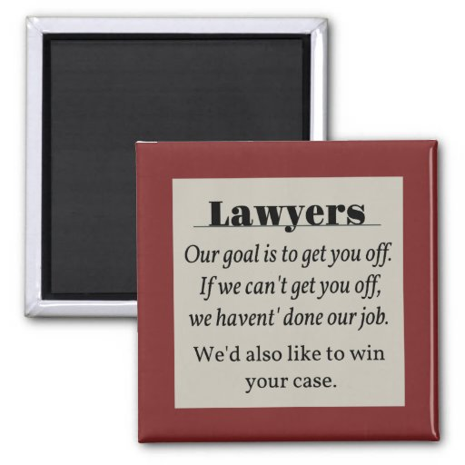 Lawyers, Win Your Case Refrigerator Magnets
