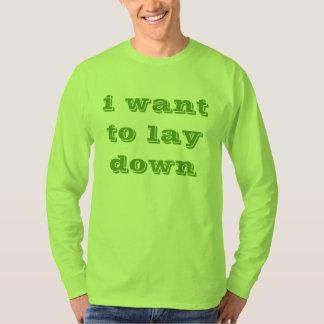 LAY DOWN SHIRT