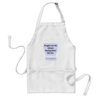 Laying Down the Law Apron