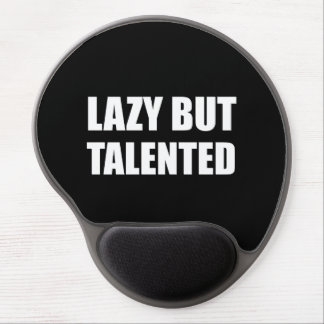 Lazy But Talented Gel Mouse Pad