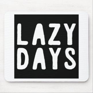 LAZY DAYS MOUSE PAD