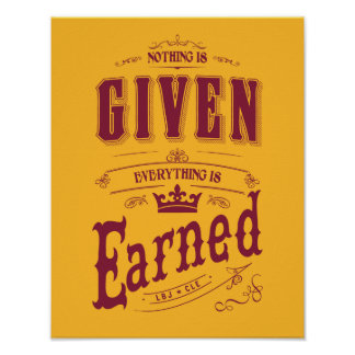 """LBJ to Cleveland: """"Everything Is Earned"""" Poster"""