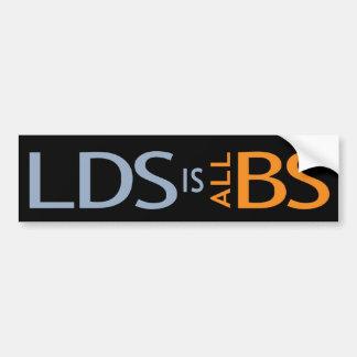LDS is all BS bumper sticker