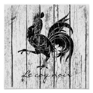 Le coq noir The Black Rooster  Weathered Wood Poster
