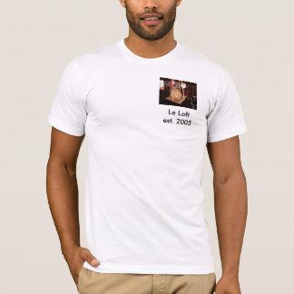 Le Loft est. 2005 T-Shirt