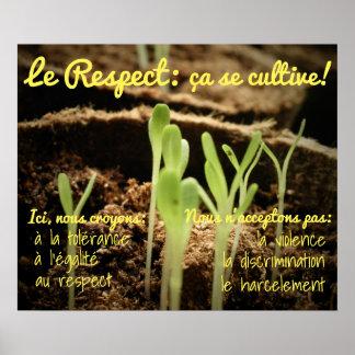 Le Respect: ça se cultive! Poster