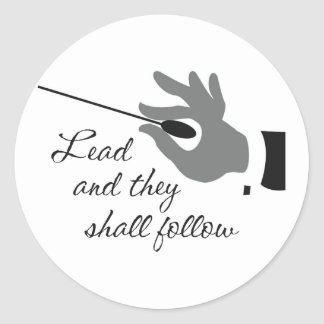Lead And They Shall Follow Stickers