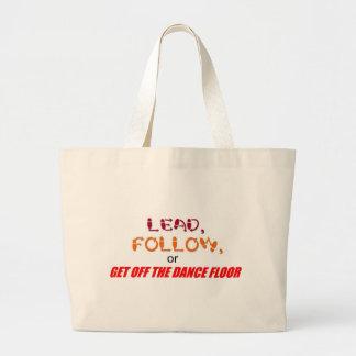 """Lead, Follow"" bag"